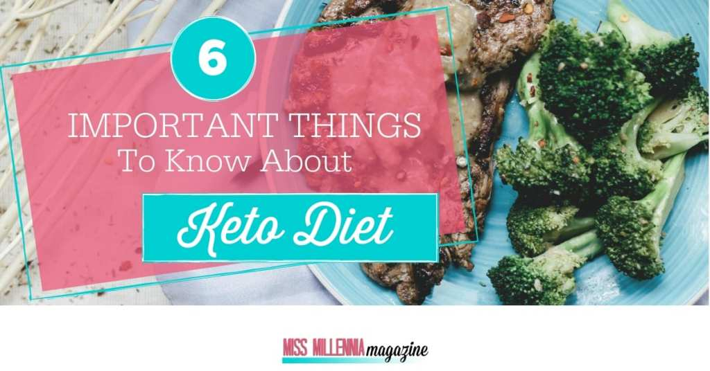 6 important things to know about Keto diet