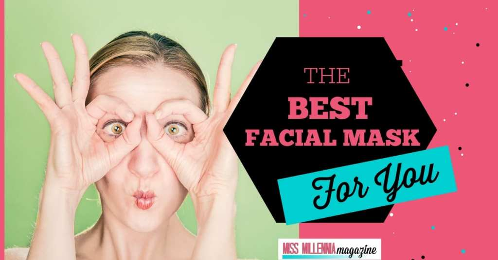 Choose the Best Facial Mask for You fb