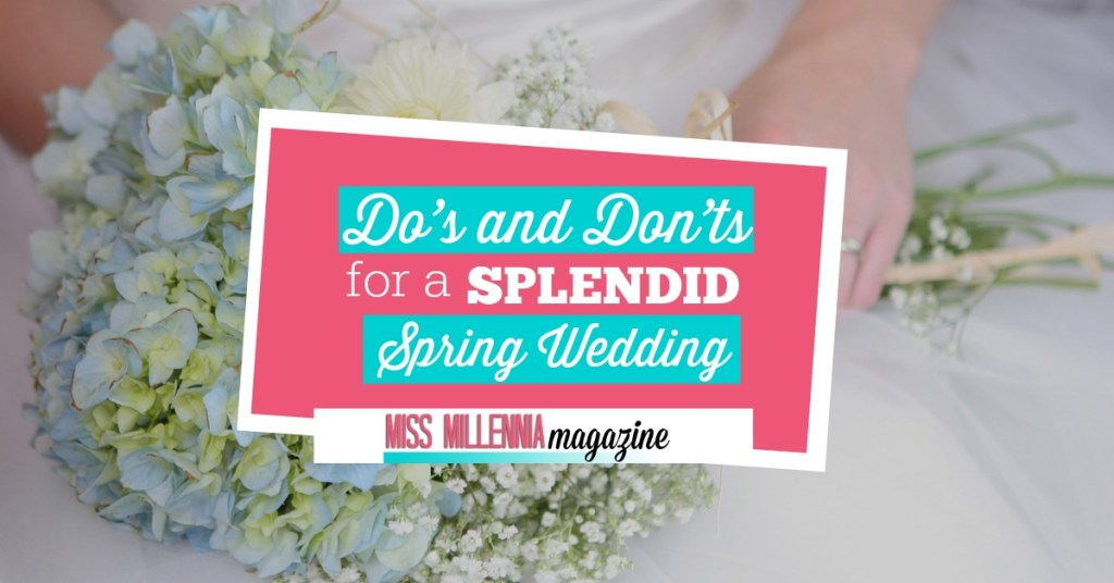 Do's and Don'ts for a Splendid spring wedding fb