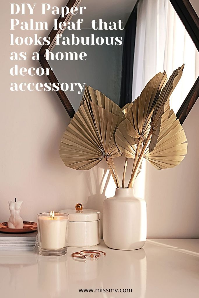 diy Paper palm leaf that looks fabulous as a home decor accessory