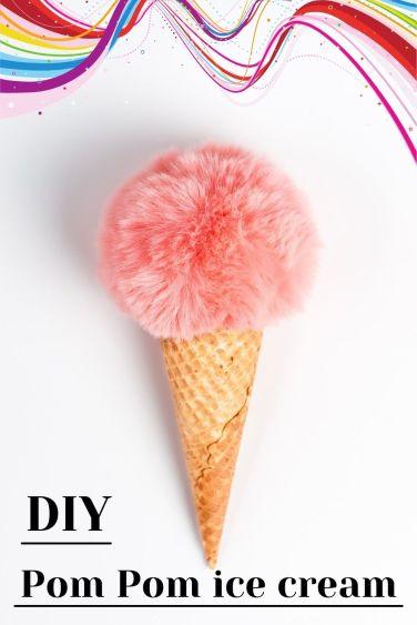 DIY Pom Pom ice cream
