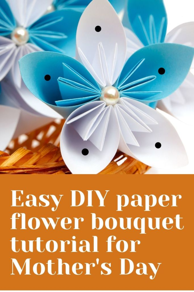 Easy handmade paper flower bouquet tutorial for mothers day