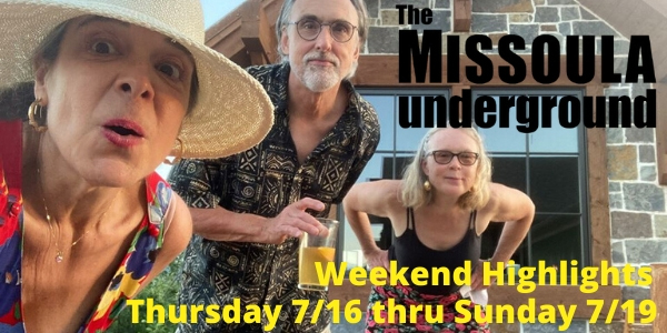 What's Going On in MIssoula This Weekend?