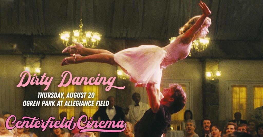 Dirty Dancing - Centerfield Cinema