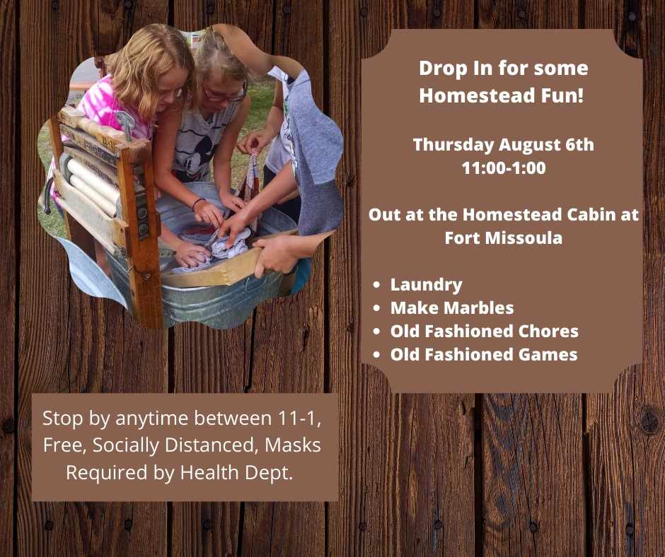 Drop in with the kids for some old-fashioned skill-learning and fun at the Homestead Cabin at Fort Missoula
