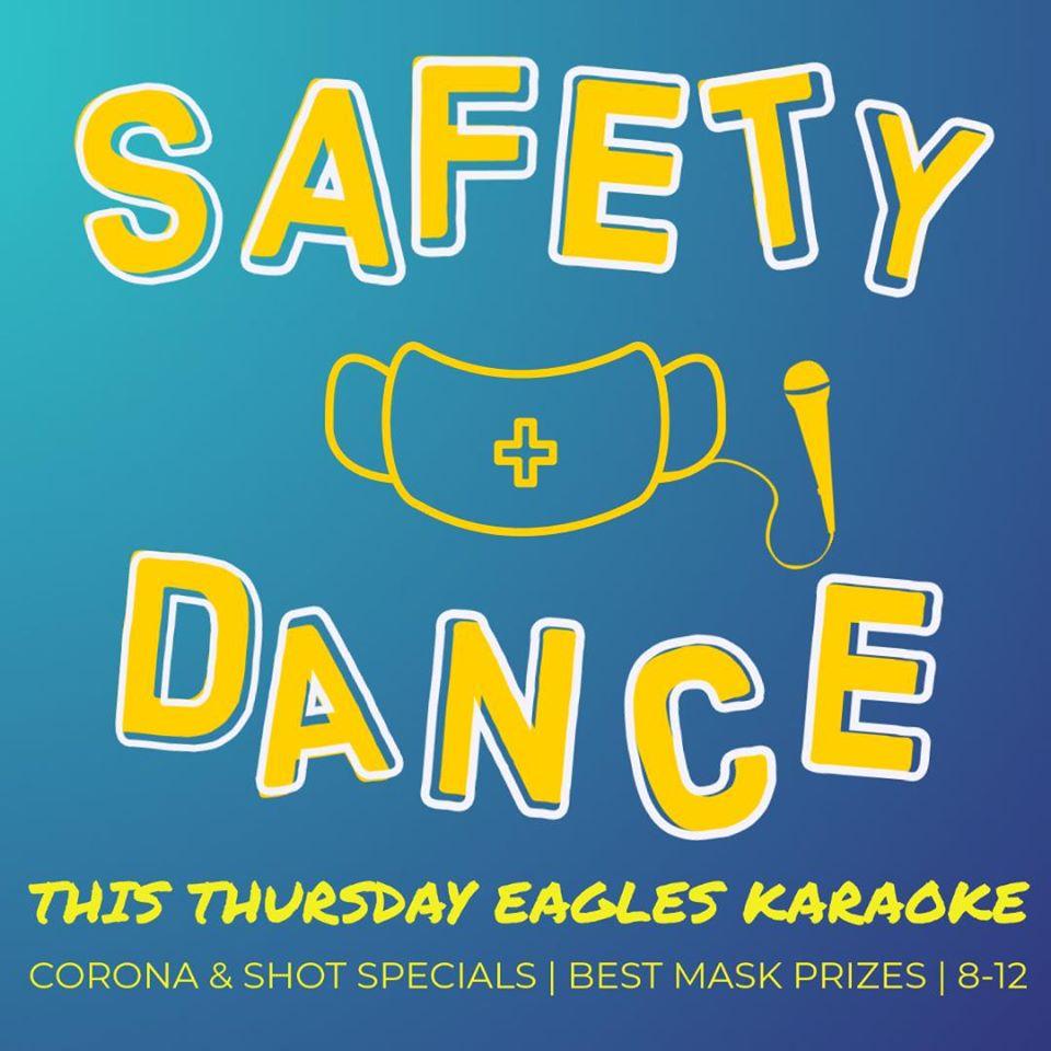 Safety Dance & Karaoke at the Eagles Lodge Missoula