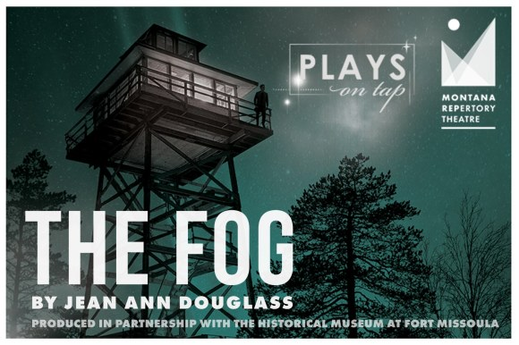 The Fog presented by The Historical Museum at Fort Missoula