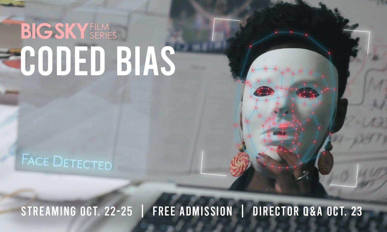 Big Sky Film Series: Coded Bias