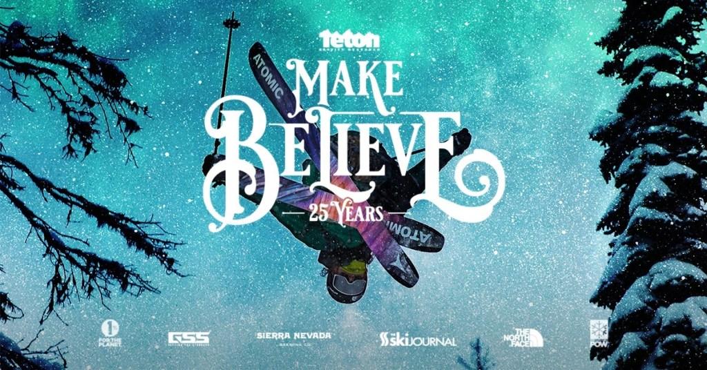 Teton Gravity Research - Make Believe
