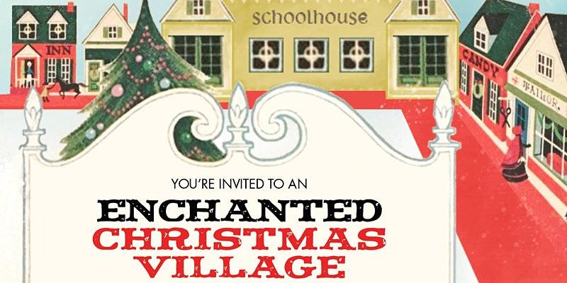 Enchanted Christmas Village