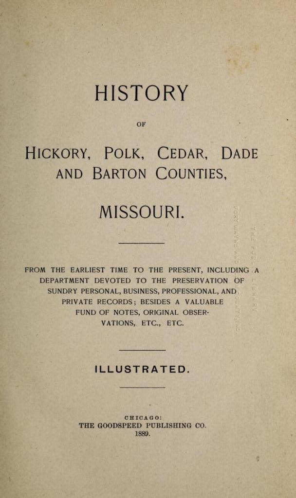 History of Hickory, Polk, Cedar, Dade and Barton Counties, Missouri