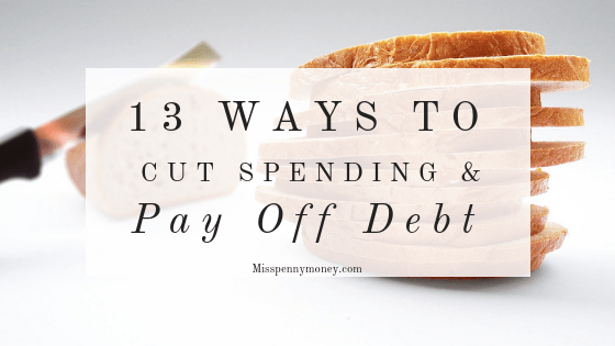 Pay off Debt: 13 Ways to Cut Spending