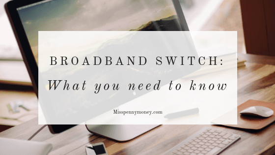Switching broadband providers – what you need to know.