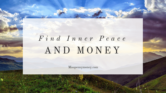 Find Inner Peace AND Money