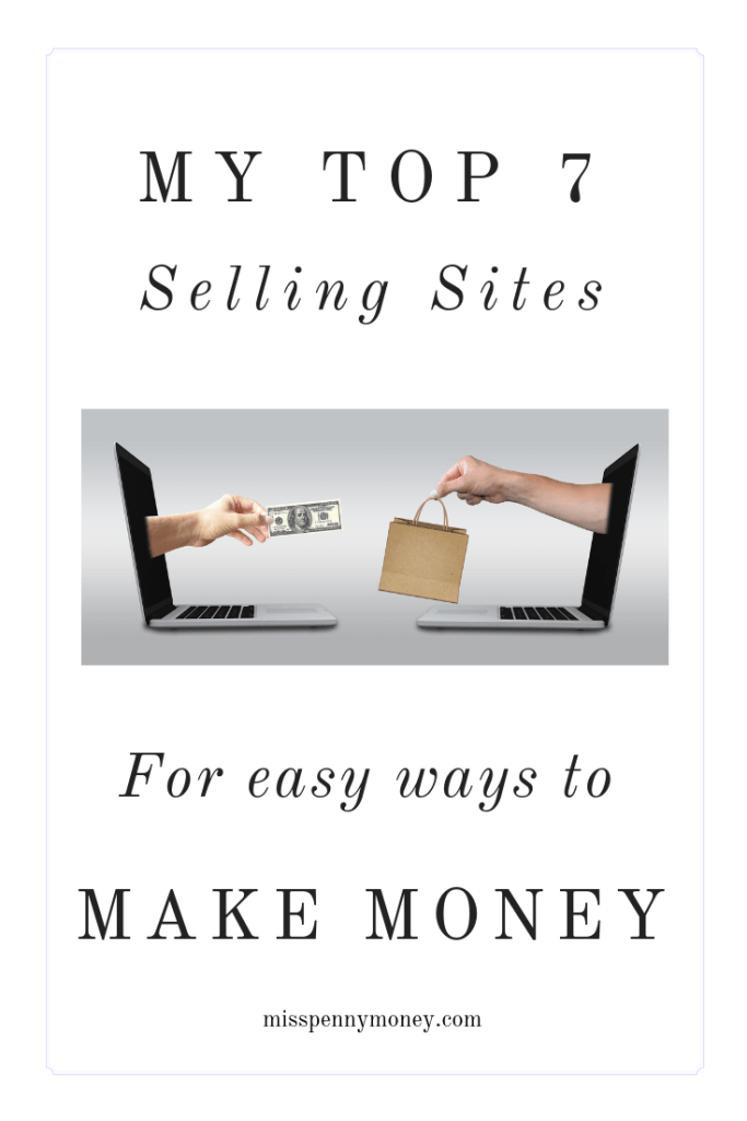 Top 7 Selling Sites to Make Extra Money
