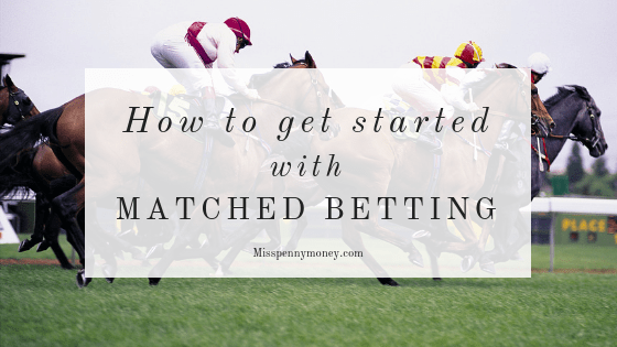 How to get started with Matched Betting