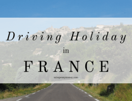 Budget breaks: A Driving Holiday in France