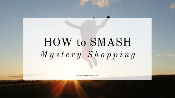 How To Smash Mystery Shopping