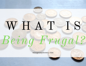 What is 'Being Frugal'?