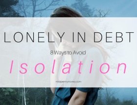 How to Avoid Feeling Lonely in Debt