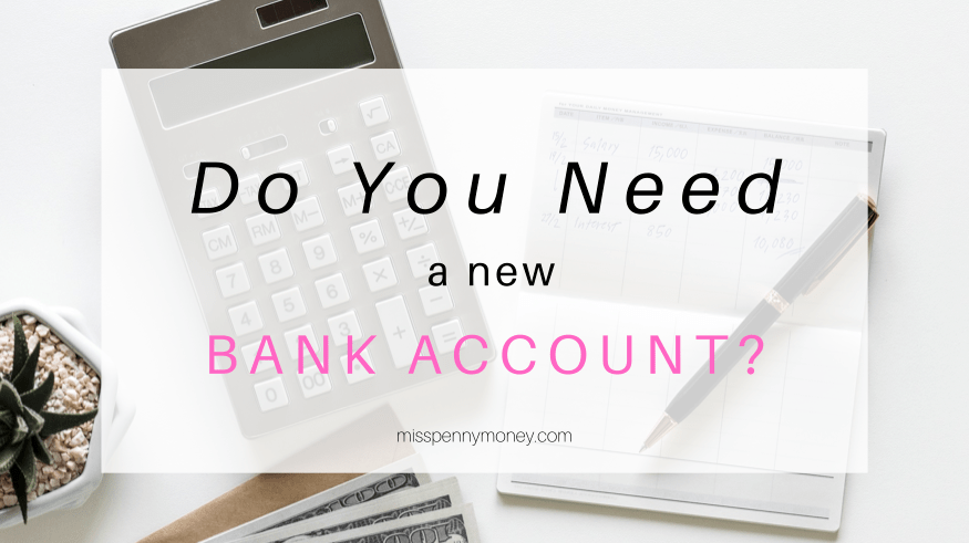 Need a new bank account?
