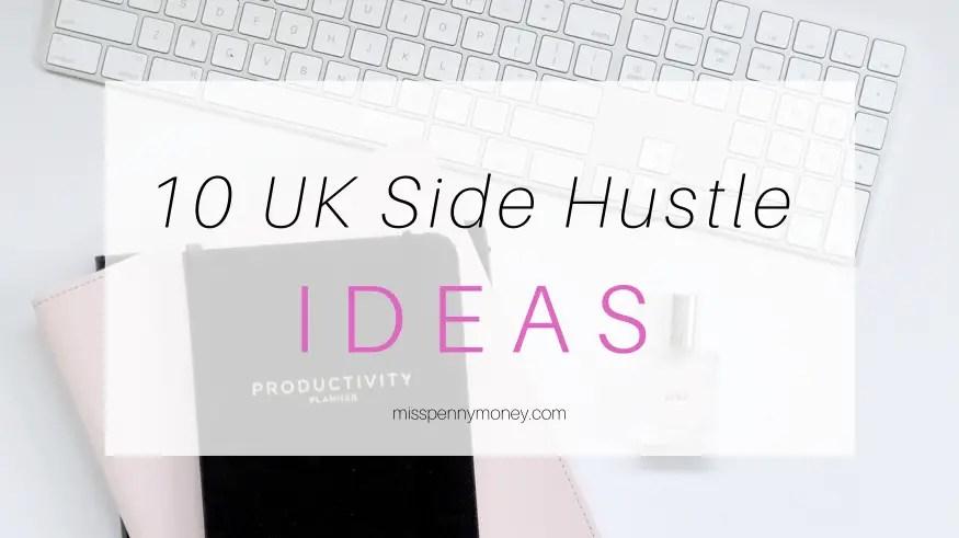 UK Side Hustle Ideas
