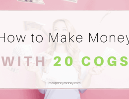 How to make money with 20 cogs