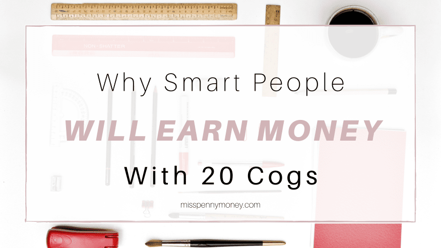 earn money with 20 cogs