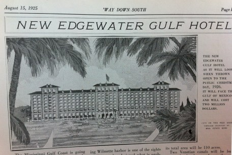 Proposed Edgewater Gulf Hotel Biloxi Harrison County 'Way Down South Magazine August 15, 1925 from Harrison County Library collection