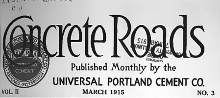 Cover of Concrete Roads Magazine March 1915, Vol. II No. 3