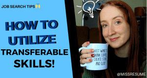 How To Utilize Transferable Skills