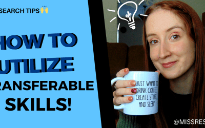 How to Utilize Your Transferable Skills.