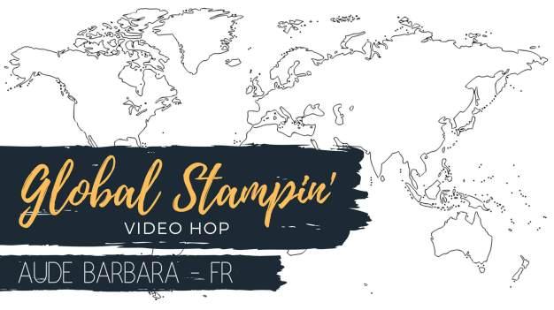 Global Stampin'video hop - bannière Aude