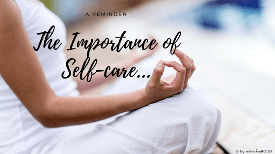 The Importance of Self-care...