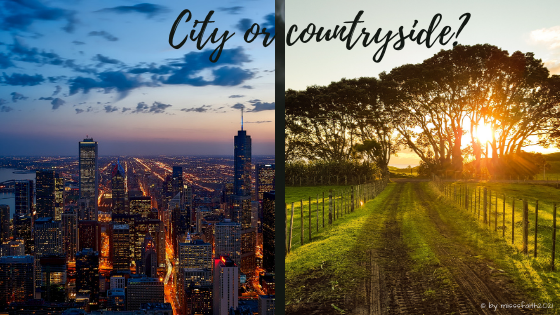 City or countryside?