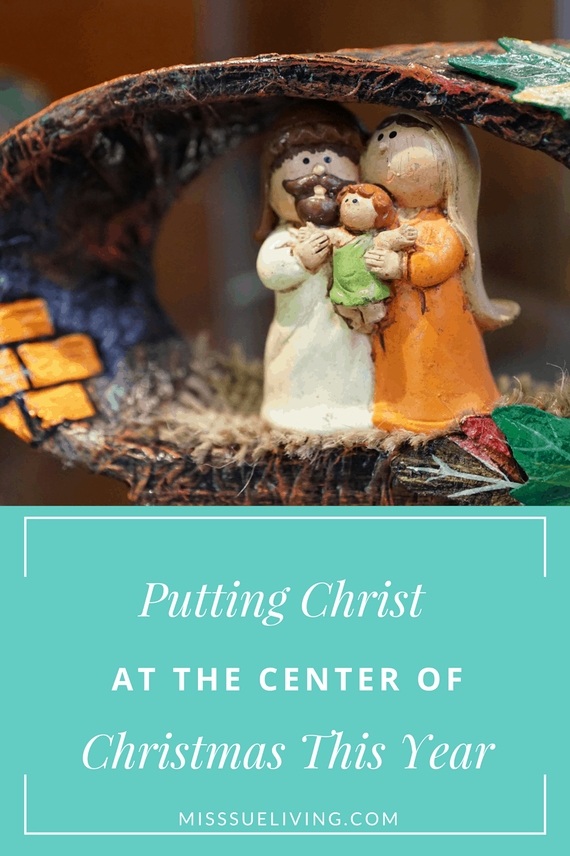 Putting Christ at the Center of Christmas This Year, Christ in Christmas, keep Christ in Christmas, Christ in Christmas for kids, Christ in Christmas ideas, christ centered christmas