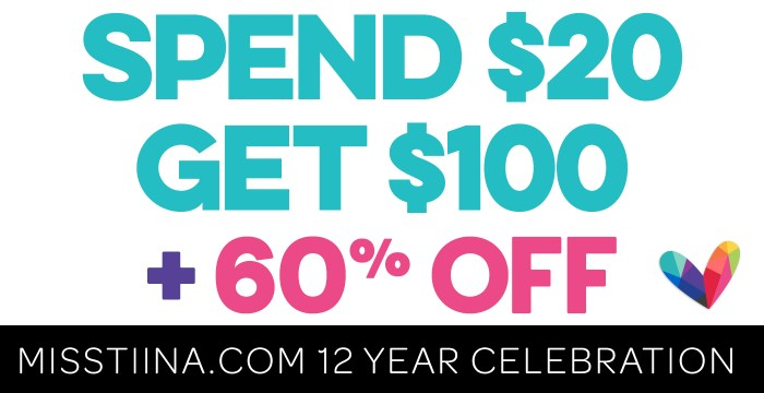 CELEBRATING 12 YEARS OF MISSTIINA.COM – SPEND 20 GET 100 + 60% OFF