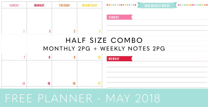 FREE HALF SIZE PLANNER COMBO – MAY 2018