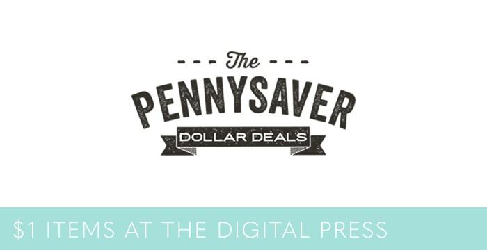 Penny Saver Dollar Deals – Last Day