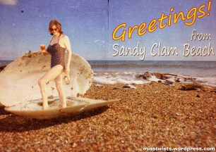 Greetings fom Sandy Clam Beach!
