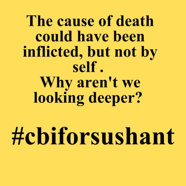 Why are we not digging deeper? A precious life is lost! Justice needs to be served #CBI Enquiry