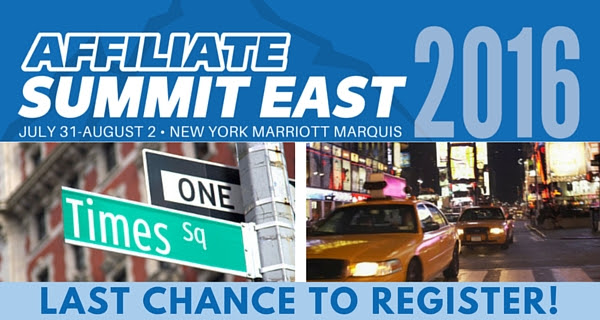 Last Chance to Register for Affiliate Summit East 2016