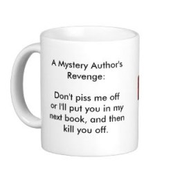 mug with author's revenge saying on it