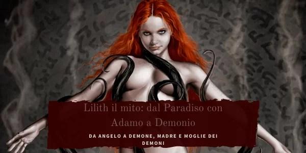 Lilith la prima donna di Adamo da Angelo a Demonio.