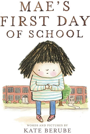 Mae's First Day of School book cover.