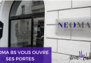 NEOMA BS VOUS OUVRE SES PORTES