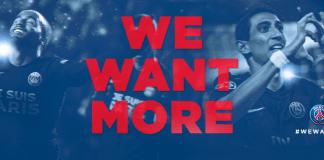 le PSG lance #Wewantmore pour le match face à Manchester City