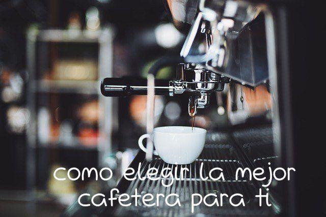 Elegir la mejor cafetera para casa mis tutos secretos - Mejor cafetera express para casa ...