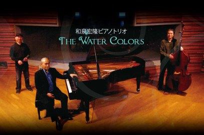 Hirotaka Izumi Trio The Water Colors