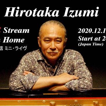 """和泉宏隆 """"Live Stream From Home"""" プレ生配信 Solo Piano Mini Live"""